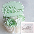 Katy Sue Believe Mini Plaque Silicone Mould
